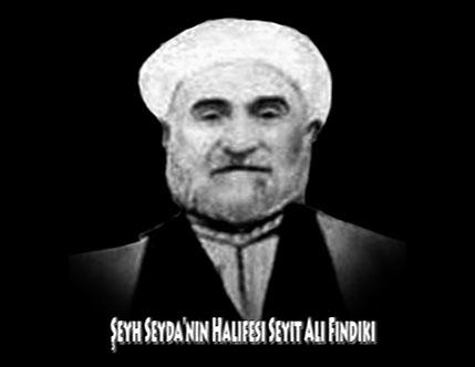 Şeyh Seyda'nın Halifesi Seyit Ali Fındıki