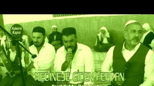 Medineye Giden Kervan - Yeşil Kubbe İlahi Grubu